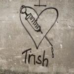 I Love Trish